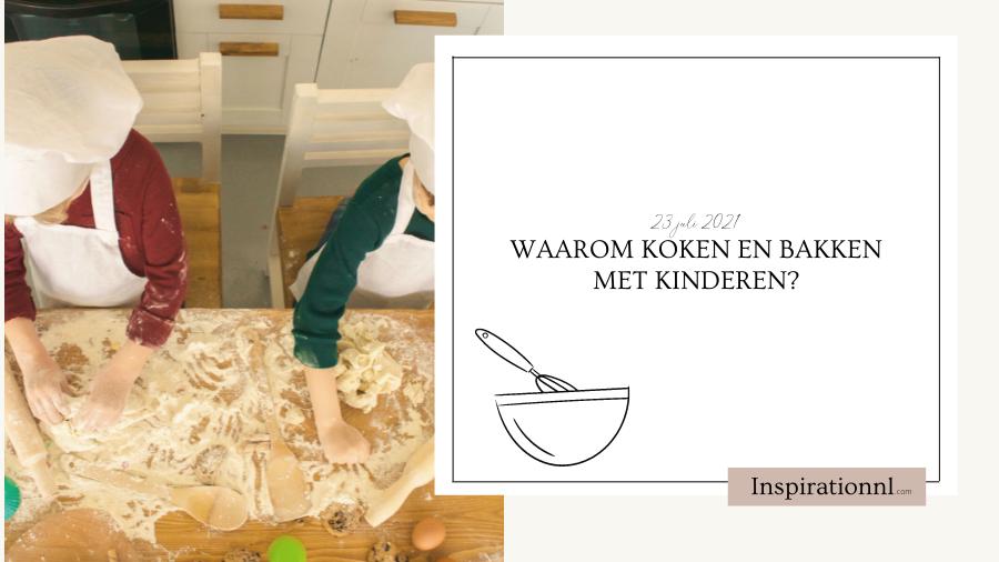 Waarom koken en bakken met kinderen?   Hoofdafbeelding