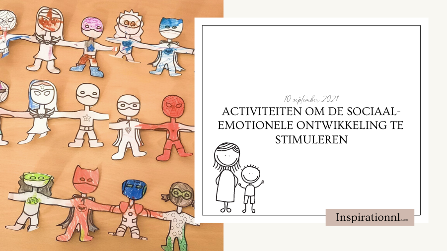 Activiteiten om de sociaal-emotionele ontwikkeling te stimuleren