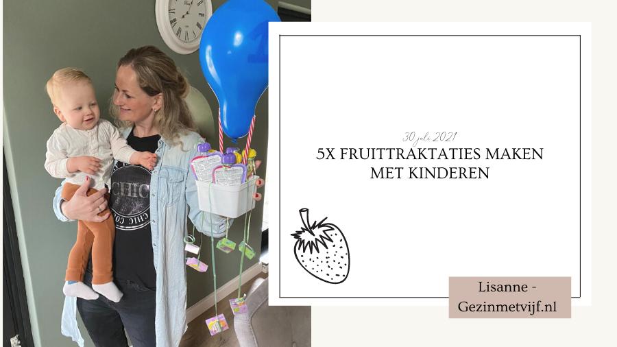 5x fruittraktaties maken met kinderen (Gastblog) | Hoofdafbeelding